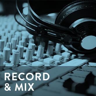 Record & Mix